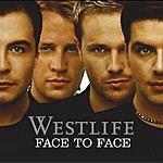 Westlife Face To Face (Bonus Tracks)