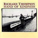Richard Thompson Hand Of Kindness