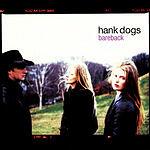 Hank Dogs Bareback
