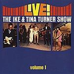 Ike & Tina Turner Live!: The Ike & Tina Turner Show Vol.1