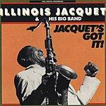 Illinois Jacquet & His Big Band Jacquet's Got It