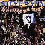 Steve Wynn Kerosene Man