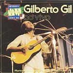 Gilberto Gil Gilberto Gil: Ao Vivo