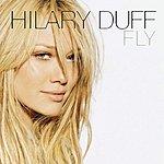 Hilary Duff Fly (Single)