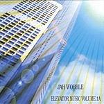 Jah Wobble Elevator Music, Vol.1A