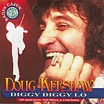 Doug Kershaw Diggy Diggy Lo