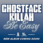 Ghostface Killah Be Easy