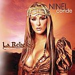 Ninel Conde La Rebelde