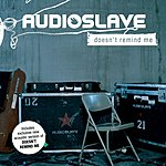 Audioslave Doesn't Remind Me/Out Of Exile (Single)