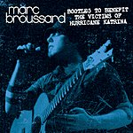 Marc Broussard Bootleg To Benefit The Victims Of Hurricane Katrina