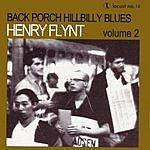 Henry Flynt Back Porch Hillbilly Blues, Vol.2