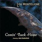 Lou Montelione Comin' Back Home