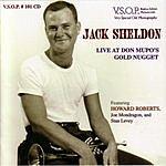 Jack Sheldon Live At Don Mupo's Gold Nugget