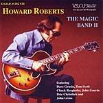 Howard Roberts The Magic Band II
