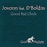 Jovonn Good Bad Chick