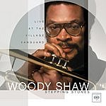 Woody Shaw Stepping Stones: Live At The Village Vanguard