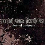 Mental Care Foundation Alcohol Anthems
