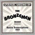The Bronzemen Radio Transcriptions (1939)