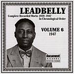 Leadbelly Leadbelly Vol.6 (1947)