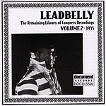 Leadbelly Leadbelly ARC & Library Of Congress Recordings Vol.2 (1935)