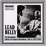 Leadbelly Leadbelly ARC & Library Of Congress Recordings Vol.4 (1935-1938)