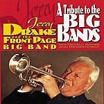 Jerry Drake & The Front Page Big Band A Tribute To The Big Bands