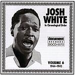 Josh White Josh White Vol.6 (1944-1945)
