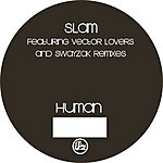 Slam Human (Vector Lovers Remix)