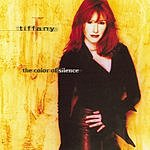 Tiffany The Color Of Silence
