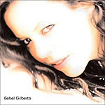 Bebel Gilberto Bonus Remixes EP