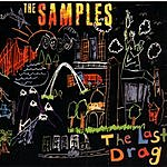 The Samples The Last Drag