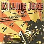 Killing Joke XXV Gathering: Let Us Prey