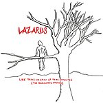 Lazarus Like Trees We Grow Up To Be Satellites (The Backwards America)