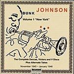 Bunk Johnson Bunk Johnson: Vol.1 - New York (1945-1946)