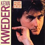 Kenn Kweder Flesh, Blood & Blue