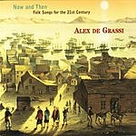 Alex De Grassi Now And Then: Folk Songs For The 21st Century