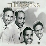 The Ravens Their Complete National Recordings: 1947-1950
