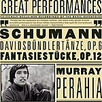 Murray Perahia Davidsbündlertänze, Op.6; Fantasiestücke, Op.12