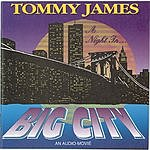 Tommy James A Night In The Big City