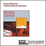 Project Mayhem Hammerhead/Jellyhead