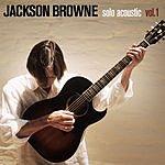 Jackson Browne Solo Acoustic Vol.1