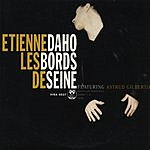 Etienne Daho Les Bords De Seine (Single)