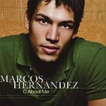 Marcos Hernandez C About Me