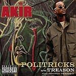 Akir Politricks/Treason/Mood Music (Parental Advisory)