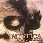 Mystica Age Of Innocence