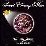Tommy James Sweet Cherry Wine
