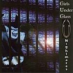 Girls Under Glass Nightmares