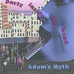 Adam's Myth Party Inside My Head
