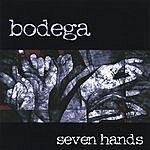 Bodega Seven Hands