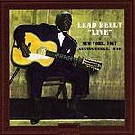 Leadbelly Leadbelly Live: New York, 1947 & Austin, Texas, 1949